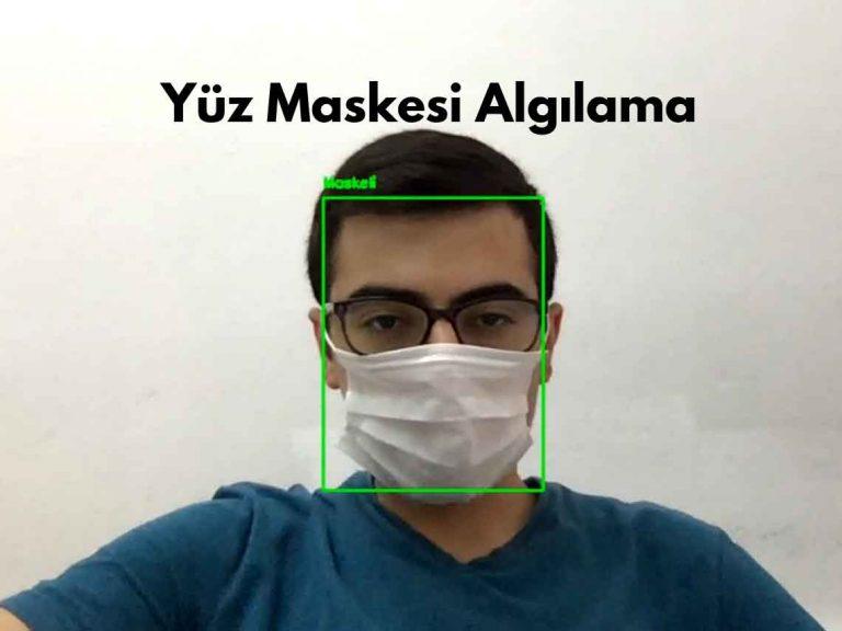 yüz maskesi algılama